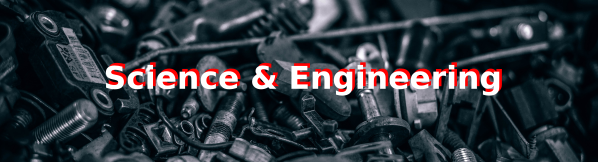 Science and Engineering