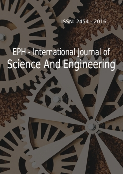 EPH - International Journal of Science And Engineering (ISSN: 2454 - 2016)